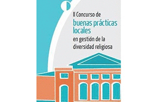 imagen del destacado The deadline for submitting proposals to the II Best Local Practices in Management of Religious Diversity Contest will finish on July 14th